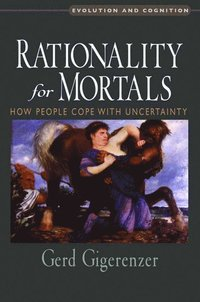 Rationality for Mortals (h�ftad)