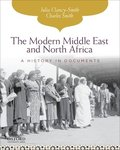 The Modern Middle East and North Africa: A History in Documents