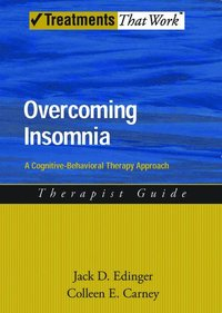 Overcoming Insomnia: Therapist Guide (h�ftad)