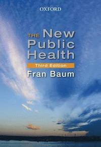 The New Public Health (h�ftad)