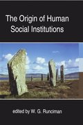 The Origin of Human Social Institutions