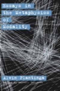 essays on the metaphysics of modality