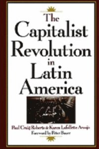Capitalist Revolution in Latin America (h�ftad)