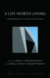 Life Worth Living: Contributions to Positive Psychology (e-bok)