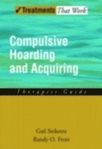 Compulsive Hoarding and Acquiring (e-bok)