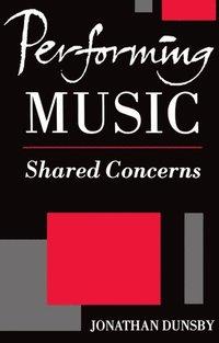Performing Music (h�ftad)