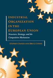Industrial Organization in the European Union (inbunden)