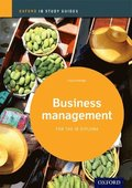 Business Management Study Guide: Oxford IB Diploma Programme