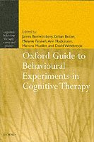 Oxford Guide to Behavioural Experiments in Cognitive Therapy (h�ftad)