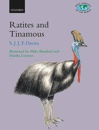 Ratites and Tinamous (inbunden)