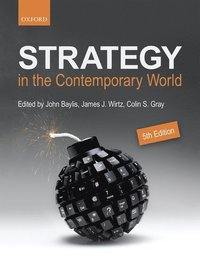 Strategy in the Contemporary World (h�ftad)