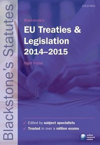 Blackstone's EU Treaties & Legislation 2014-2015 (h�ftad)