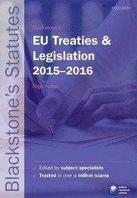 Blackstone's EU Treaties & Legislation 2015-   2016 (häftad)