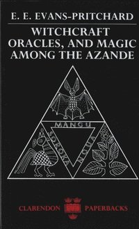 Witchcraft, Oracles and Magic Among the Azande (h�ftad)