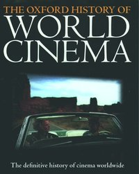 Oxford History of World Cinema (h�ftad)