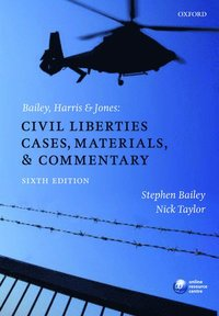 Bailey, Harris & Jones: Civil Liberties Cases, Materials, and Commentary (e-bok)