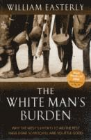 The White Man's Burden (h�ftad)