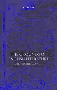 The Grounds of English Literature (h�ftad)