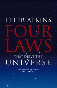 Four Laws That Drive the Universe (inbunden)