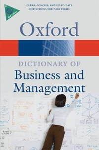 A Dictionary of Business and Management (h�ftad)