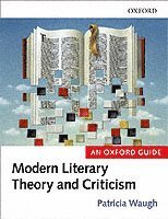 Literary Theory and Criticism (h�ftad)