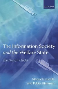 The Information Society and the Welfare State (inbunden)