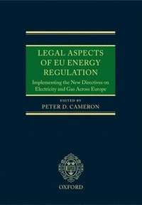 Legal Aspects of EU Energy Regulation (inbunden)