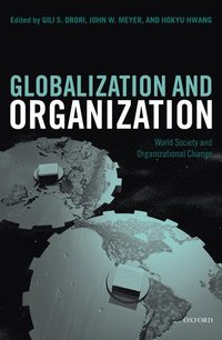 Globalization and Organization (h�ftad)