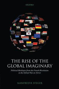 The Rise of the Global Imaginary (inbunden)