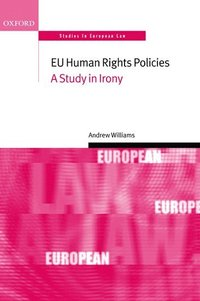 EU Human Rights Policies (h�ftad)