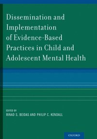 Dissemination and Implementation of Evidence-Based Practices in Child and Adolescent Mental Health (inbunden)