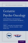 Geriatric Psycho-Oncology: A Quick Reference on the Psychosocial Dimensions of Cancer Symptom Management