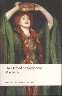 The Oxford Shakespeare: The Tragedy of Macbeth (h�ftad)