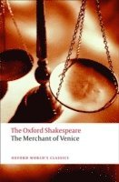 The Oxford Shakespeare: The Merchant of Venice (inbunden)