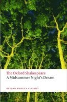 The Oxford Shakespeare: A Midsummer Night's Dream (e-bok)