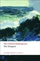 The Tempest: The Oxford Shakespeare (e-bok)