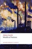 An Inquiry into the Nature and Causes of the Wealth of Nations (h�ftad)