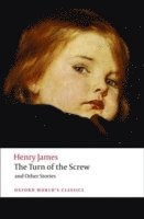 The Turn of the Screw and Other Stories (h�ftad)