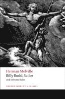 Billy Budd, Sailor and Selected Tales (h�ftad)