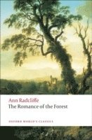 The Romance of the Forest (inbunden)