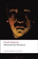 Melmoth the Wanderer (h�ftad)