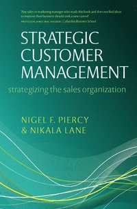 Strategic Customer Management (inbunden)