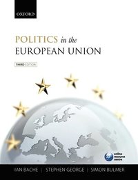Politics in the European Union (inbunden)