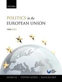 Politics in the European Union (inbunden)