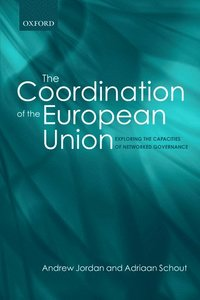The Coordination of the European Union (h�ftad)