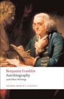 Autobiography and Other Writings (h�ftad)