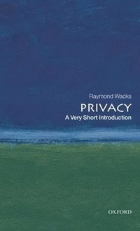 Privacy: A Very Short Introduction (h�ftad)