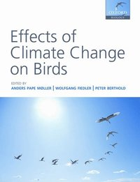Effects of Climate Change on Birds (h�ftad)