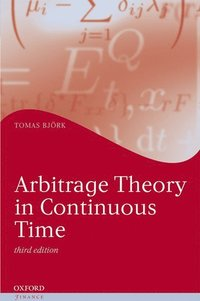 Arbitrage Theory in Continuous Time (inbunden)