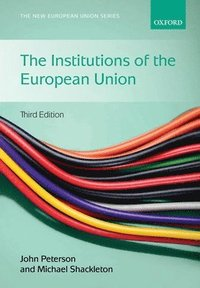 The Institutions of the European Union (h�ftad)